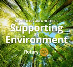 Rotary International Announces a New area of focus: supporting the environment